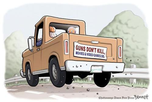Guns don't kill people, movies do.